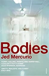 By Jed Mercurio Bodies (New Ed) [Paperback]