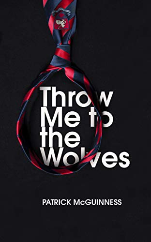 Throw Me to the Wolves (English Edition)