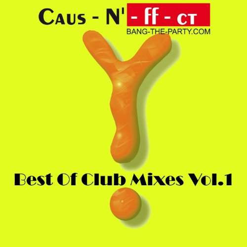 Caus-N-ff-ct (Best of Club Mixes Vol. 01)