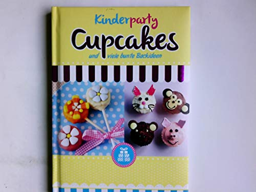 Kinderparty-Cupcakes und viele bunte Backideen.