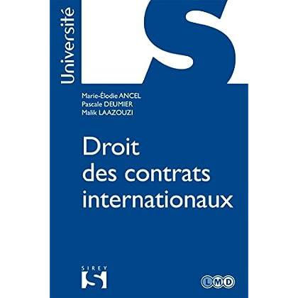 Droit des contrats internationaux (1re) - 1ère éd.: Université