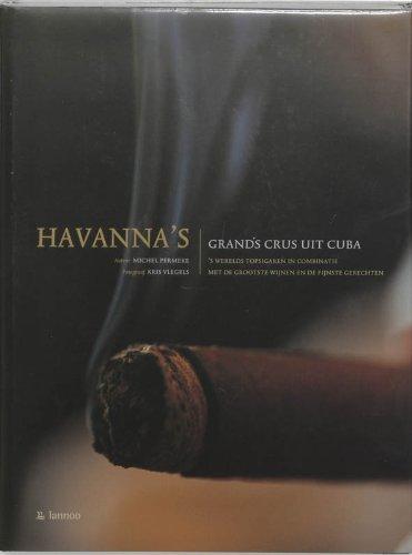 Les havanes : Les grands crus de Cuba par Michel Permeke