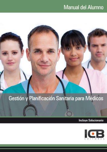 Gestión y Planificación Sanitaria para Médicos