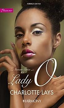 Lady O (versione italiana) di [Lays, Charlotte]