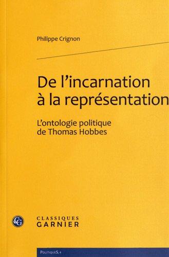 De l'incarnation à la représentation : L'ontologie politique de Thomas Hobbes