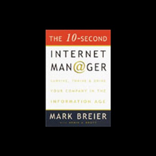 The 10-Second Internet Manager  Audiolibri