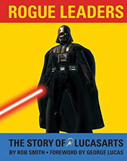 Rogue Leaders: The Story of Lucas Arts (0811861848) | Amazon price tracker / tracking, Amazon price history charts, Amazon price watches, Amazon price drop alerts