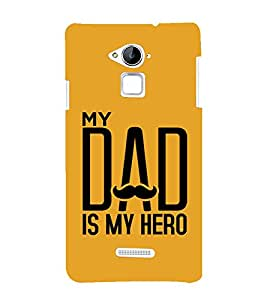 MY DAD IS MY HERO Designer Back Case Cover for Coolpad Note 3 Lite