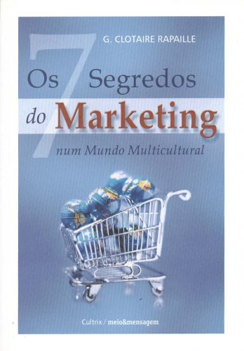 Os Sete Segredos do Marketing (Em Portuguese do Brasil)
