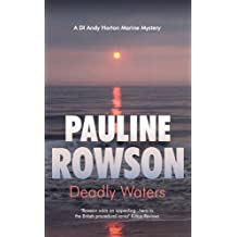 Deadly Waters Inspector Andy Horton 2: A Marine Mystery Crime Novel Featuring DI Horton (DI Horton Marine Mystery)