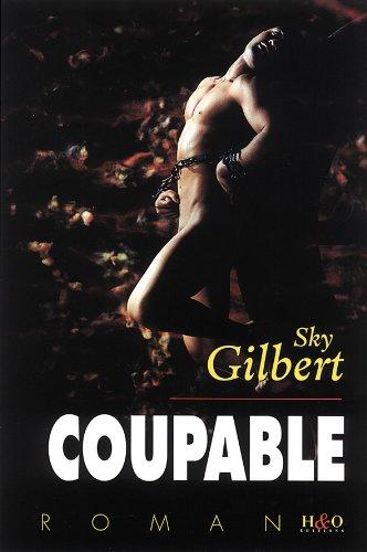Coupable par Sky Gilbert