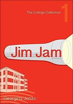 Jim Jam (College Collection Book 1) by [Jonas, Georgina]