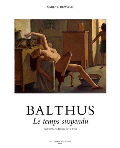 Balthus : Le temps suspendu, peintures et dessins 1932-1960