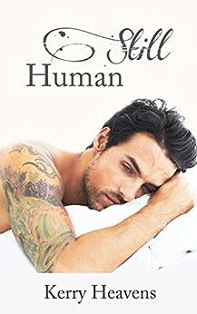 Still Human (Just Human Book 2) by [Heavens, Kerry]