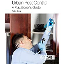 Urban Pest Control: A Practitioner\'s Guide
