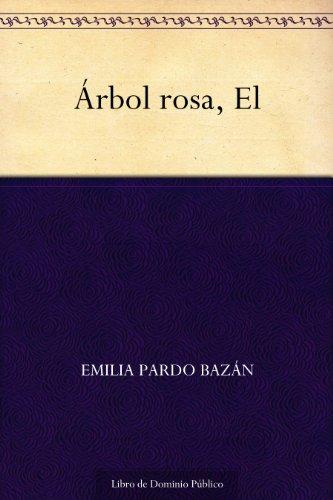 Árbol rosa, El por Emilia Pardo Bazán