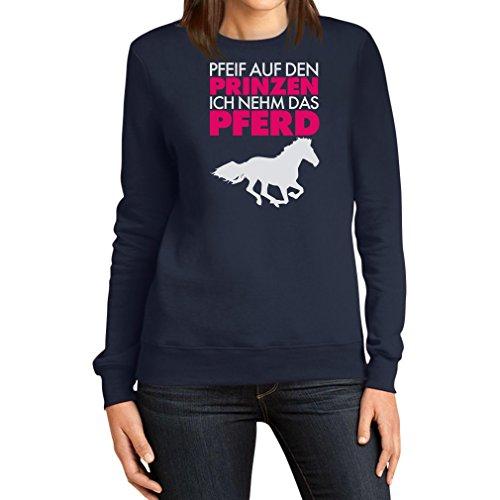 Damen Pfeif auf den Prinz ich nehm das Pferd Spruch weiß Frauen Sweatshirt Medium Marineblau