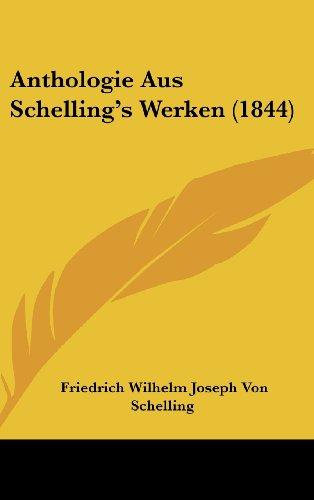 Anthologie Aus Schelling's Werken (1844)