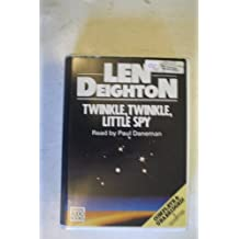 Twinkle Twinkle Little Spy: Complete & Unabridged