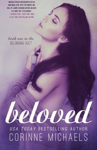 Beloved: Volume 1 (The Belonging Series) by Corinne Michaels (2014-05-30)
