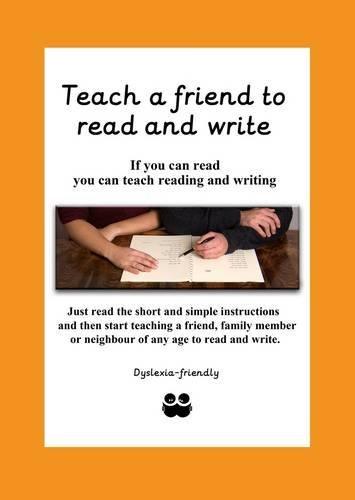 Preisvergleich Produktbild Teach a Friend to Read and Write 2015 by M. E. L. G. Tate (2015-11-15)