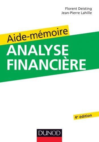 Aide-mmoire d'analyse financire - 4e dition de Lahille, Jean-Pierre (2013) Broch