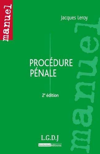 Procédure pénale par Jacques Leroy