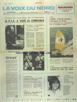 VOIX DU NORD (LA) [No 12378] du 20/04/1984 - LE PCF A VOTE LA CONFIANCE - AMOCO CADIZ - LA JUSTICE AMERICAINE A TRANCHE - LES SPORTS - VOILE A BOULOGNE - BOXE AVEC TOUATI - FOOT