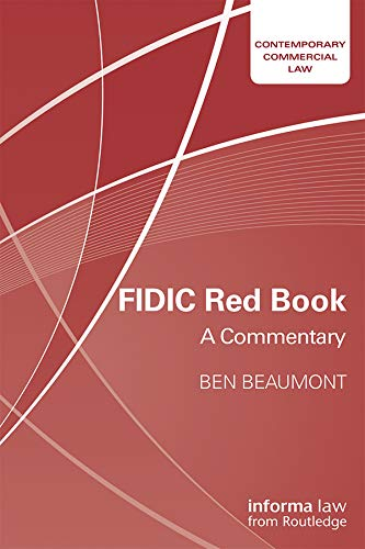 FIDIC Red Book: A Commentary (Contemporary Commercial Law) (English Edition)