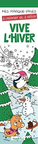 Mes marque-pages à colorier : Vive l'hiver