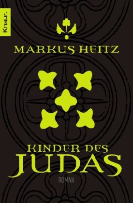 Buchseite und Rezensionen zu 'Judas 1: Kinder des Judas' von Markus Heitz