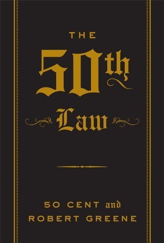 The 50th Law by Greene, Robert, 50 Cent (2013) Paperback