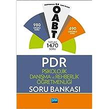 ÖABT Psikolojik Danışma ve Rehberlik Öğretmenliği Soru Bankası: 980 Cevaplı Soru - 490 Çözümlü Soru -  Toplam 1470 Soru