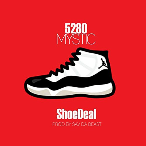Purchase low price Shoe Deal [Explicit]