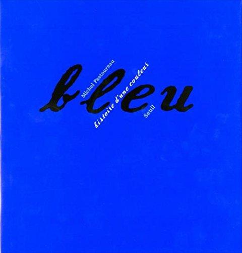 Bleu histoire d'une couleur