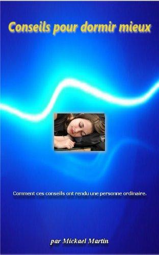 En ligne téléchargement gratuit Conseils pour dormir mieux pdf, epub