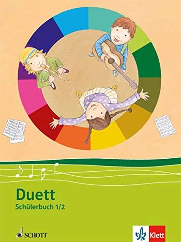 Duett 1-2: Musikbuch Klasse 1/2 (Duett. Allgemeine Ausgabe ab 2010)