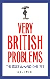 Very British Problems: The Most Awkward One Yet (English Edition)