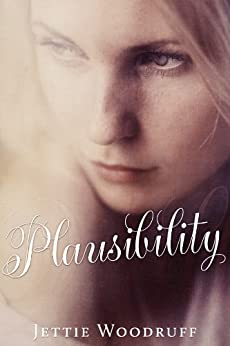PLAUSIBILITY by [Woodruff, Jettie]