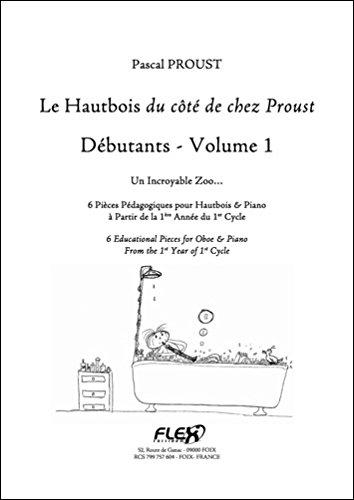 PARTITION CLASSIQUE - Le Hautbois du côté de chez Proust - Débutants - Volume 1 - P. PROUST - Hautbois et Piano