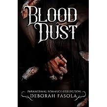 Blood dust
