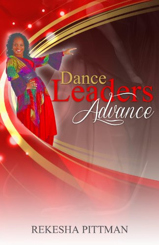 Dance Leaders Advance (English Edition) por Rekesha Pittman