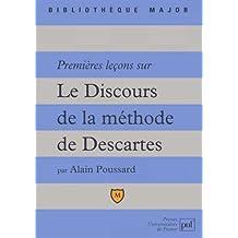 """Premières leçons sur """"Le discours de la méthode"""" de Descartes"""