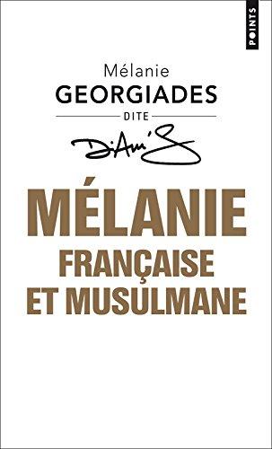 Mélanie, Française et musulmane par Melanie Georgiades