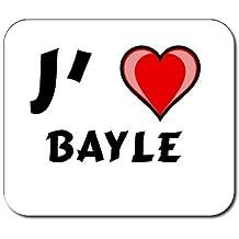 Tapis de souris avec une inscription: J'aime Bayle (Noms/Prénoms)