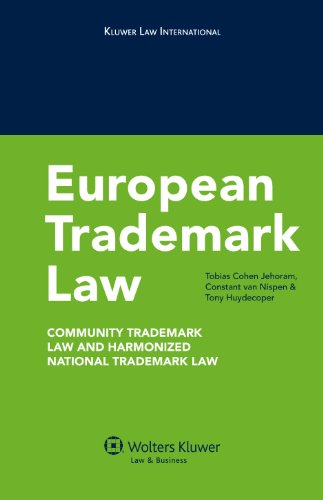 European Trademark Law: Community Trademark Law and Harmonized National Trademark Law