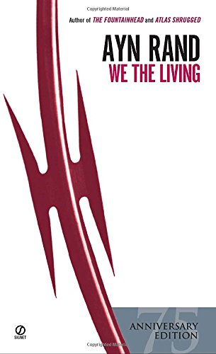 We the Living. 75th Anniversary Edition