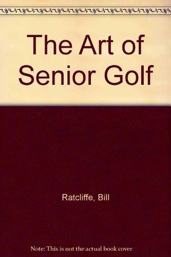The Art of Senior Golf