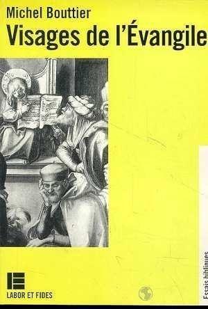 Visages de l'Evangile par Michel Bouttier