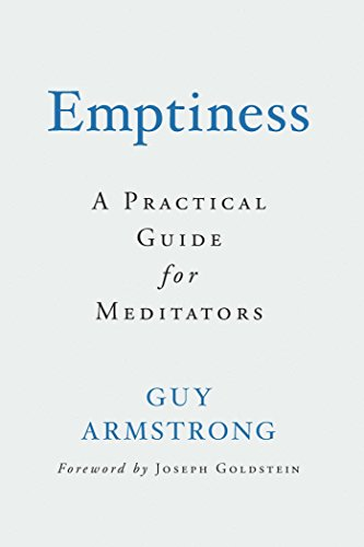 Emptiness: A Practical Introduction for Meditators por Guy Armstrong